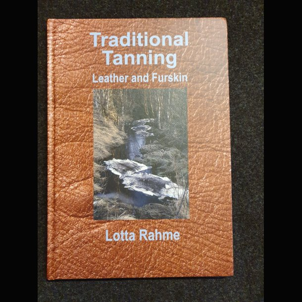 Traditionel Tanning - Lotta Rahme